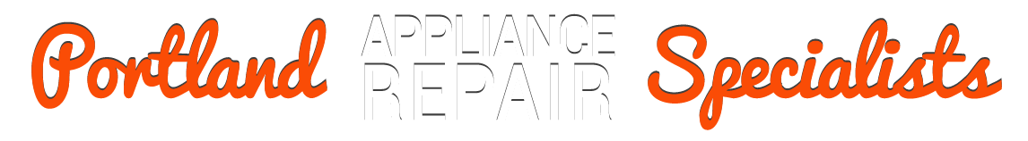 Portland Appliance Repair Specialists